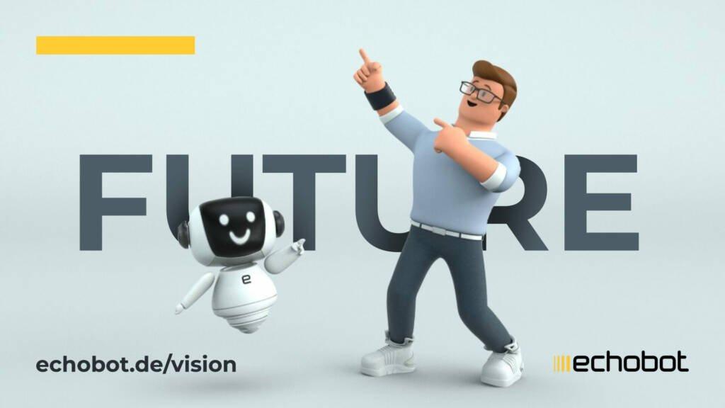 Echobot Vision