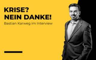 Interview mit Bastian Karweg zurCorona-Krise